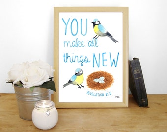 "Watercolour Print ""You make all things new"" - Revelation 21:5 (Christian Bible verse)"