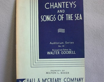 Chantey's and Songs of the Sea