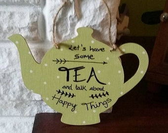 Let's have some tea hanging plaque