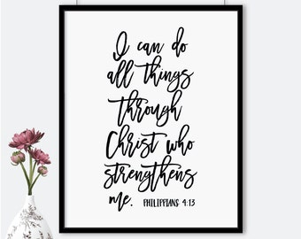 I can do all things through Christ who strengthens me printable poster, Philippians 4:13 bible verse printable, wall art, typography print