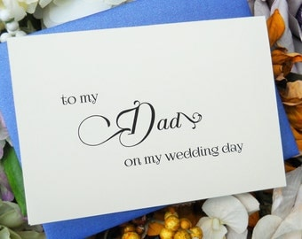 TO MY DAD on my Wedding Day Card, To My Father Card, Father of the Bride Card, Father's Gift, To My Father Card, Wedding Stationery