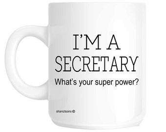 Secretary Funny Gift Mug shan301