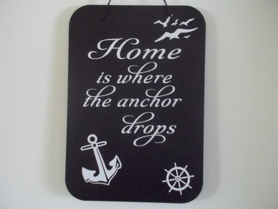 Personalized sign Sailor decal for boat Home is where the anchor drops