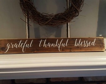 "Rustic Wood Sign~Grateful~Thankful~Blessed~""Grateful Thankful Blessed""~Reclaimed Wood Sign~Gifts~Country Decor~Farmhouse Home Decor~Pallet"