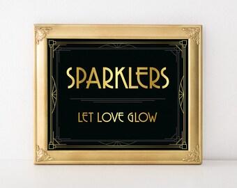 Wedding sign printable - Let love glow sign. Glow stick wedding sparklers print, Gatsby wedding decor, art deco style, roaring 20s party