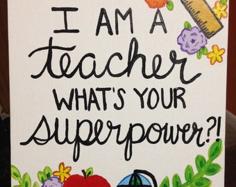 I'm a teacher what's your superpower canvas