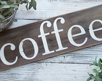 Coffee Sign, Coffee Bar Decor, Kitchen Decor, Kitchen Signs, Cottage Chic Signs, Rustic Signs, Custom Signs, Custom Home Decor, Signs