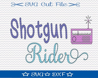 Shotgun Rider SVG File / SVG Cut File /  SVG Download / Silhouette Cameo / Digital Download
