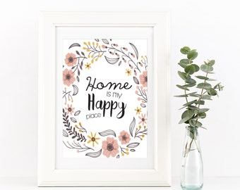 Home is my happy place print