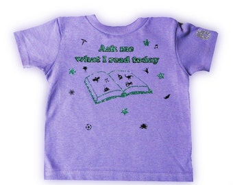 Ask Me What I Read Today T-Shirt Lavender Size 2