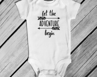 Let the Adventure Begin White Baby Bodysuit or Layette Baby Gown - 17 design color choices