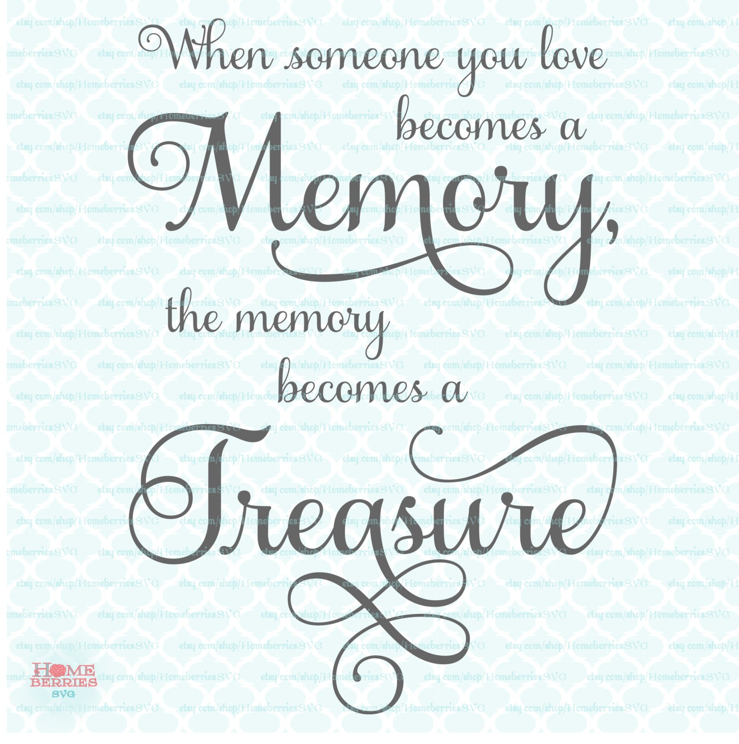 Quotes For Memory: Memory Quote Svg Memory Treasure Svg Sympathy Quote Svg