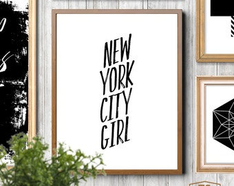 "Home decor ""New York City Girl"" quote New York prints typography print typographic poster New York typography wall art"