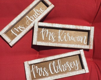 Name Sign, Desk Name Sign, Framed Wood Name Sign, Teacher's Name Sign, Teacher Gift