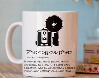 Photographer Mug - Photography Mug - Coffee Mug Gift - Photographer Gift