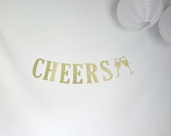 Cheers Banner, Birthday Banners, Party Banners, Bachlorette Party Banners, Wedding Banners, Glitter Banners, special occasion, bubbly bar
