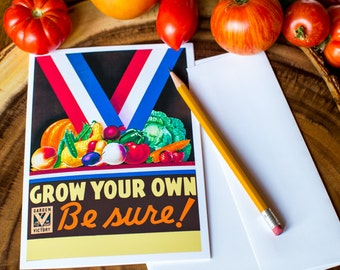 Grow Your Own - Be Sure! - 5x7 Greeting Card, Perfect for Framing