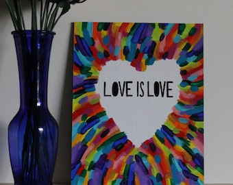 Love is Love, Rainbow Art, Rainbow Painting, Quote Canvas, Quote Painting, LGBT Art, Pride Art, Lin-Manuel, 8x10 Canvas Board NO Frame