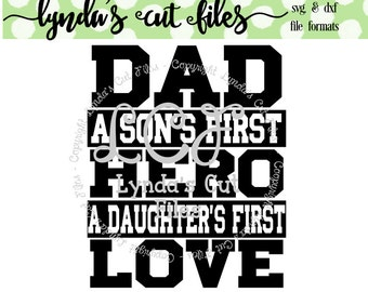 Dad a sons first hero a daughers first love SVG/EPS/DXF file