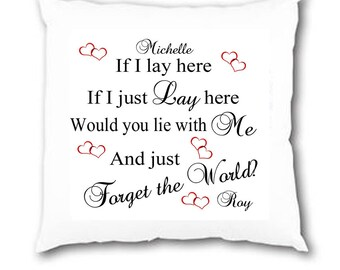 Personalised ' If I lay here' Snow Patrol Lyrics Chasing Cars Cushion COVER Wedding Valentine Anniversary Gift
