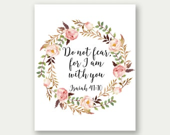 Isaiah 41:10, Do Not Fear For I Am With You, Bible Verse Art, Christian Printable, Scripture Decor, Christian Art, Scripture Printable