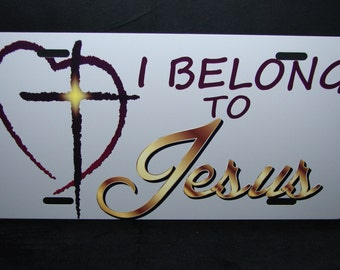 JESUS CHRIST Metal license plate for cars I Belong To JESUS... religious christian faith cross..