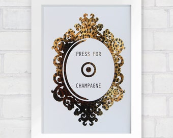 Press For Champagne Metallic Print