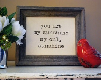 You Are My Sunshine - My Only Sunshine - Song Lyrics - Sign - Gift - Home Decor