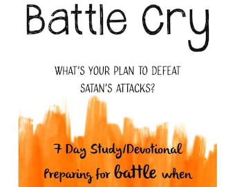 Battle Cry Bible Study &/Or Journaling Pack