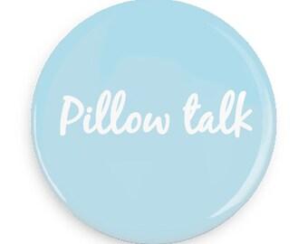 Pillow Talk Zayn Button Pin