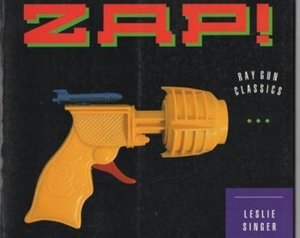 ZAP - Ray Gun Classics by Leslie Singer (1991)