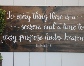 To everything there is a season | Wood Sign