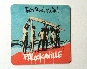 "Set Of 6 Fatboy Slim ""Palookaville"" Promotional Beer Mats"