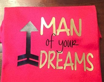 Man of your dreams shirt/ Little boys shirt/ Boys shirt/ Dreams shirt