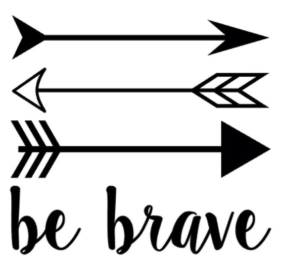Arrow Be Brave Vinyl Decal Arrows nursery