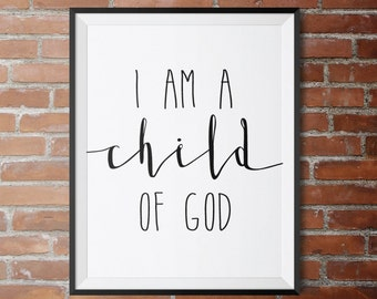 I Am A Child Of God, Choose Your Colors FREE, Baby Girl Nursery, Nursery Bible Verses, Baby Shower Art, Baby Verse, Nursery Bible Verse Art