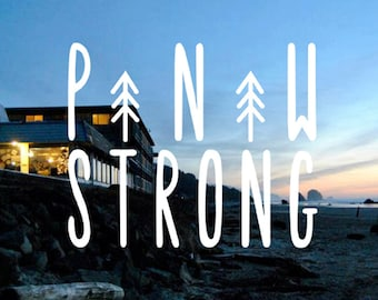 PNW STRONG  vinyl decal for laptops, car windows, water bottles, just about anywhere!