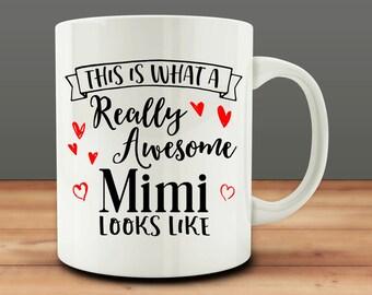 This is What a Really Awesome Mimi Looks Like mug, Mimi mug (M972)