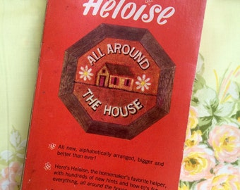 Vintage Heloise Book- Heloise All Around the House