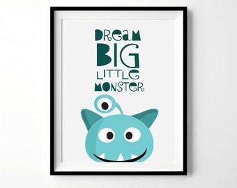 Dream Big Little Monster | Monster Print | Nursery, Playroom, Boys Room Decor | Digital Download