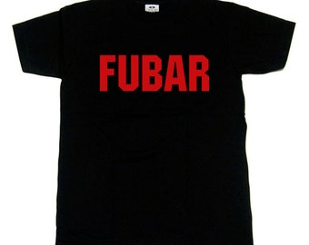 T-shirt - FUBAR // Gifts for Him // Sweary // Funny