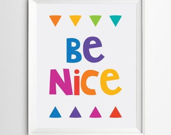 Be Nice Printable - Nursery Wall Art - Typography Print - Be Nice Print - Printable Instant Download