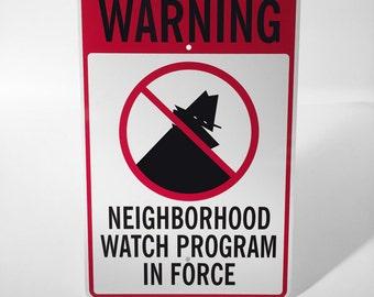 """12"""" X 18"""" Warning Neighborhood Watch Program"""