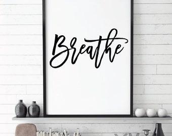 Breathe, Zen, Motivational Wall Print, Minimalist Decor, Office Wall Print, Black and White, Typography, Brush, Black