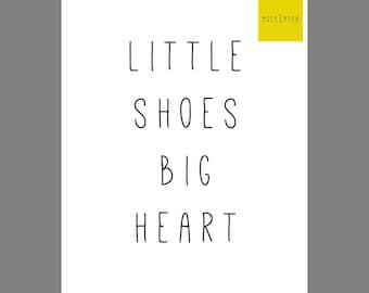 Little Shoes Big Heart - 8x10 Digital Print
