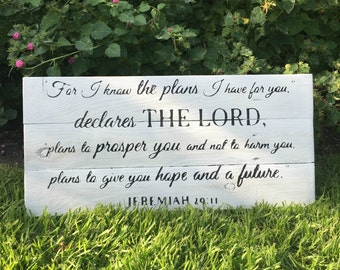 For I know the plans I have for you | Jeremiah 29:11 | Wood Signs with Scripture | Bible Verse Sign | Signs for Bedroom | Christian Sign