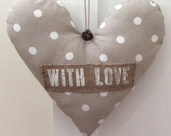 "Large Handmade Shabby Chic Hanging Fabric Heart Decoration ~ Cath Kidston Stone Spot Fabric ~ Finished  with the Message  ""with Love"""