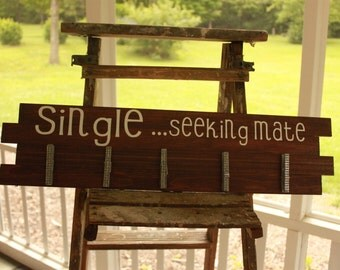 Single...seeking mate   Laundry room sign
