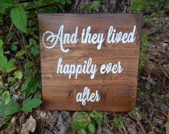 And they lived happily ever wooden wedding sign