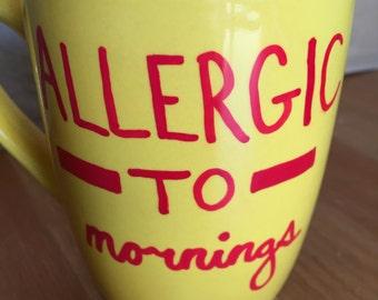 Allergic to... Mug